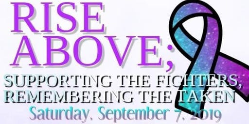 Rise Above: Support the Fighters and Remember the Taken
