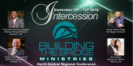 UPCI Building The Bridge North Central Regional Conference tickets