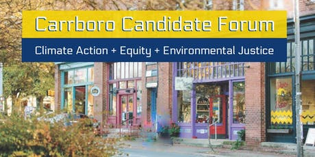 Carrboro Candidate Forum: Climate Change-Equity-Environmental Justice tickets