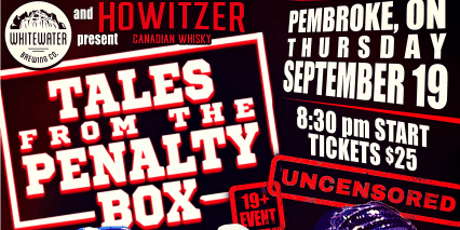 Tales From The Penalty Box - Pembroke tickets