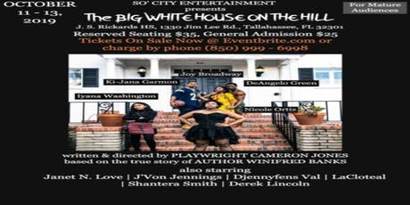 The BIG WHITE HOUSE ON THE HILL stage play  tickets