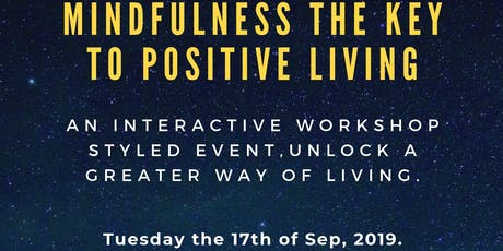 Mindfulness the key to positive living Galway tickets