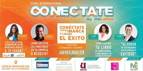 CONECTATE CON TU MARCA Y LOGRA EL EXITO - I EDICION - GUAYAQUIL boletos