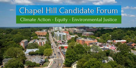 Chapel Hill Candidate Forum: Climate Action-Equity-Environmental Justice tickets