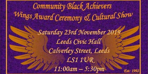 Community Black Achievers Wings Awards & Cultural Show 2019