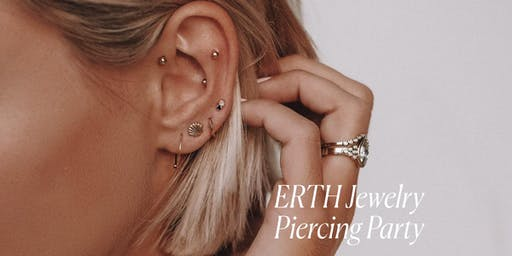PIERCING PARTY @ BAYBI POP Montauk, NY  (ERTH JEWELRY)