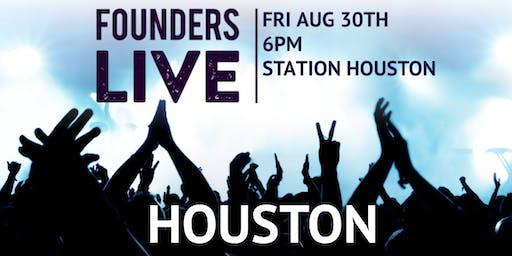 Founders Live Houston