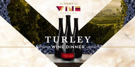 Turley Wine Dinner tickets