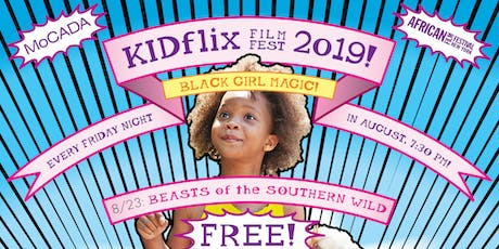The KidFlix Film Fest! 2019: Beasts of the Southern Wild  tickets