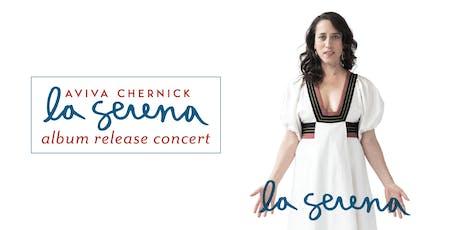Aviva Chernick — La Serena Album Release Lecture & Concert — London tickets