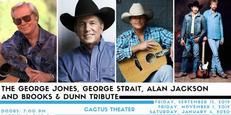 The George Jones, George Strait, Alan Jackson and Brooks & Dunn Tribute tickets
