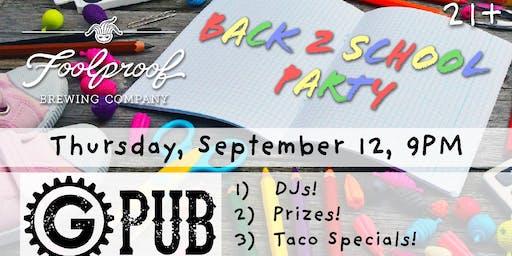 Back 2 School Party @ GPub