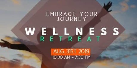 EMBRACE YOUR JOURNEY WELLNESS RETREAT tickets