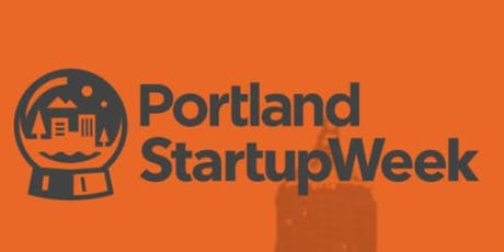 2020 Portland Startup Week Kickoff Celebration tickets