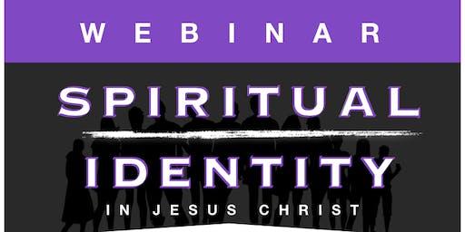 """Spiritual Identity"""