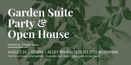 Garden Suite Party & Open House tickets