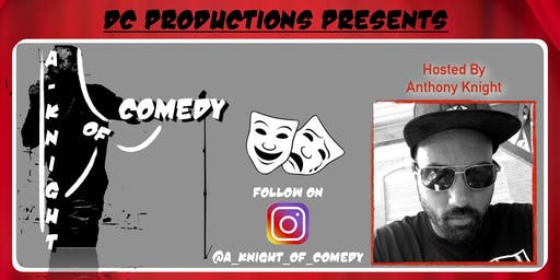 A Knight of Comedy August 17th