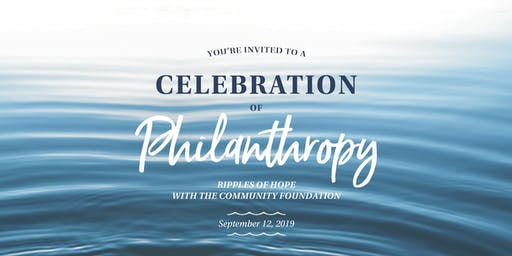 2019 Fall Celebration Event, Ripples of Hope
