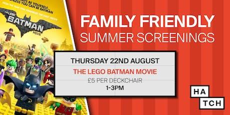 Hatch summer screenings: The Lego Batman Movie tickets