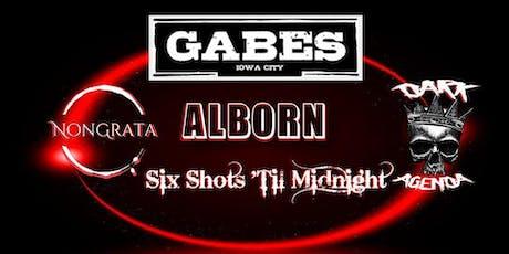 Dark Agenda, Six Shots 'Til Midnight, Alborn & NonGrata tickets