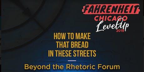 Fahrenheit Chicago presents Beyond The Rhetoric Forum tickets