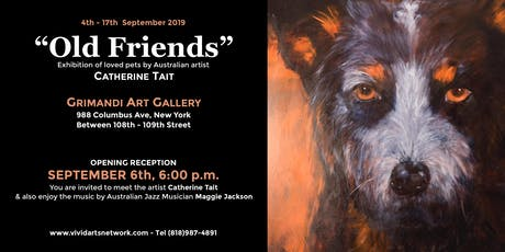 Old Friends-Exhibition Of Loved Pets by Australian Artist Catherine Tait tickets