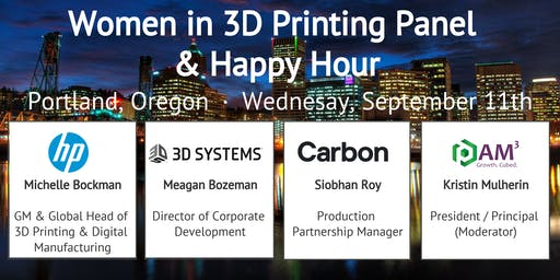Future of 3D Printing - Expert Panel & Happy Hour