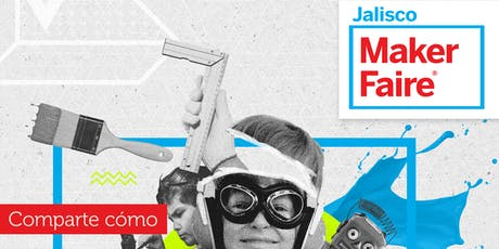 Maker Faire Jalisco 2019  boletos
