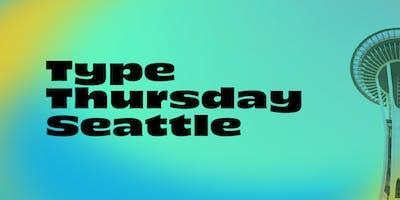 TypeThursday Seattle September