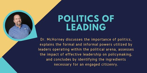 The Micro and Macro Politics of Leading