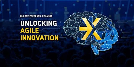 xChange 2020: Unleashing Agile Innovation
