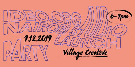 IDEO.org Nairobi Launch Party tickets