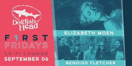 First Friday September @ LO-FI: Elizabeth Moen w/ Bendigo Fletcher tickets