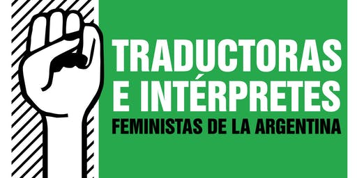 I Encuentro de Traductorxs e Intérpretxs feministas