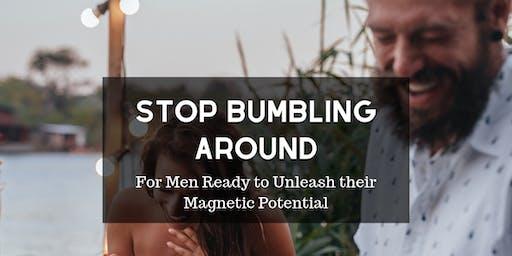 Stop Bumbling Around