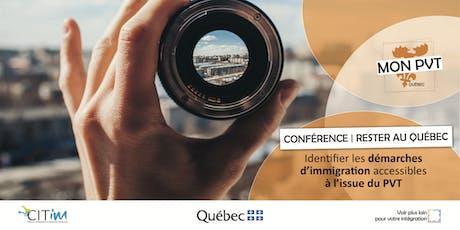 Conférence - Rester au Québec à l'issue du PVT / 3 octobre tickets
