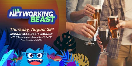 The Networking Beast - Come & Network With Us (Mandeville Beer Garden) Sarasota tickets