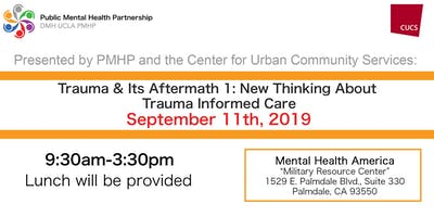 Trauma & Its Aftermath 1: New Thinking About Trauma Informed Care