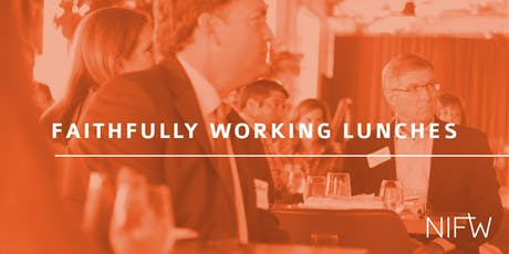 Faithfully Working Lunches: Just Leadership in an Unjust World tickets