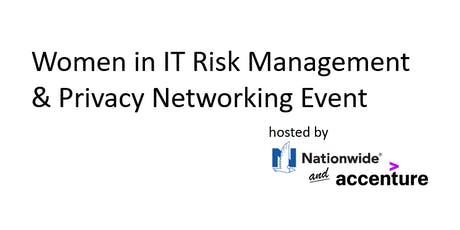 Women in IT Risk Management & Privacy Networking Event tickets