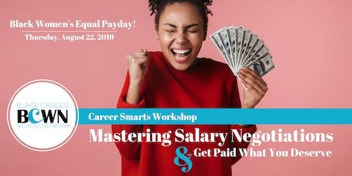 Mastering Salary Negotiating and Get Paid What You Deserve
