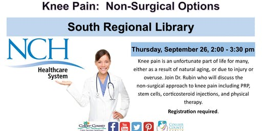 Knee Pain:  Non-Surgical Options at South Regional Library - NCH Literacy Seminar