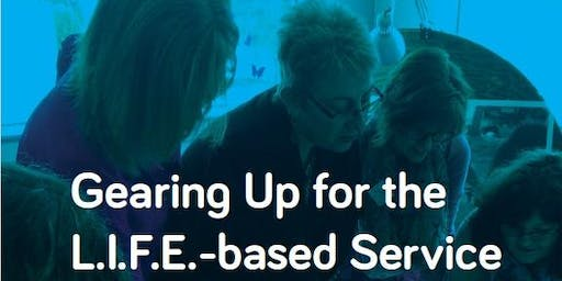 Gearing Up for the L.I.F.E.-based Service - Kamloops