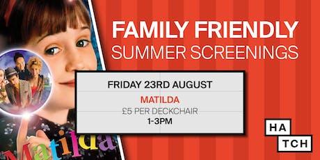 Hatch summer screenings: Matilda tickets