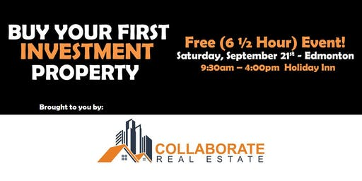 Buy Your 1st Investment Property - COLLABORATE Real Estate