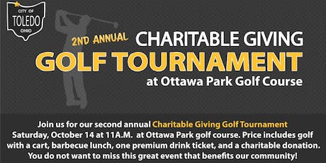 City of Toledo 2nd Annual Charitable Giving Golf Tournament tickets