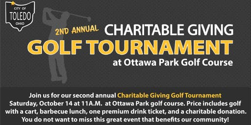 City of Toledo 2nd Annual Charitable Giving Golf Tournament