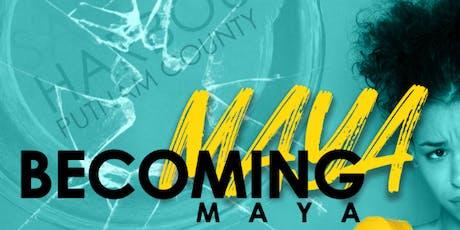 Becoming Maya tickets