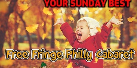 Your Sunday Best at Free Fringe Philly Cabaret tickets