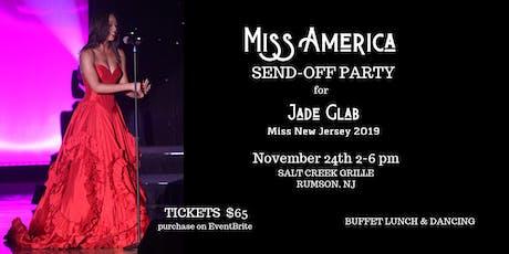 Miss New Jersey 2019 Jade Glab's Miss America Send-Off Celebration tickets